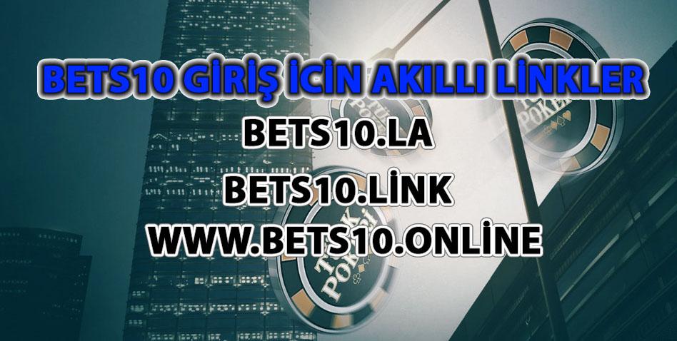 Bets10 Giriş için Akıllı Linkler